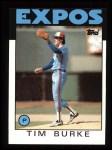 1986 Topps #258  Tim Burke  Front Thumbnail