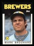 1986 Topps #473  Mark Brouhard  Front Thumbnail