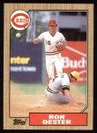 1987 Topps #172  Ron Oester  Front Thumbnail