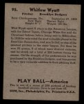 1939 Play Ball #95  Whitlow Wyatt  Back Thumbnail