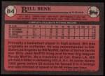 1989 Topps #84   -  Bill Bene #1 Draft Pick Back Thumbnail