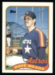 1989 Topps #589  Dave Meads  Front Thumbnail