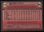 1989 Topps #548  Bobby Witt  Back Thumbnail