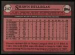 1989 Topps #247  Shawn Hillegas  Back Thumbnail