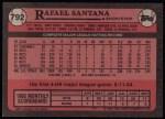 1989 Topps #792  Rafael Santana  Back Thumbnail