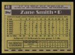 1990 Topps #48  Zane Smith  Back Thumbnail