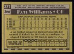 1990 Topps #327  Ken Williams  Back Thumbnail