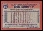 1991 Topps #613  Eric Show  Back Thumbnail