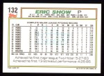 1992 Topps #132  Eric Show  Back Thumbnail