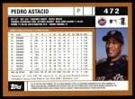 2002 Topps #472  Pedro Astacio  Back Thumbnail