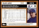 2002 Topps #421  Felipe Lopez  Back Thumbnail