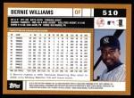 2002 Topps #510  Bernie Williams  Back Thumbnail
