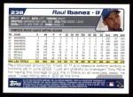 2004 Topps #238  Raul Ibanez  Back Thumbnail