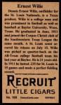 1912 T207 Reprint  Ernest 'Dewey' Wilie    Back Thumbnail