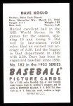 1952 Bowman REPRINT #182  Dave Koslo  Back Thumbnail