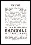 1952 Bowman REPRINT #138  Ted Wilks  Back Thumbnail
