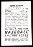 1952 Bowman REPRINT #139  Jerry Priddy  Back Thumbnail