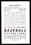 1952 Bowman REPRINT #233  Bob Kuzava  Back Thumbnail