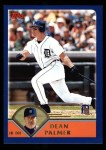 2003 Topps #378  Dean Palmer  Front Thumbnail