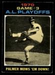 1971 O-Pee-Chee #197   -  Jim Palmer 1970 AL Playoffs - Game 3 - Palmer Mows 'Em Down Front Thumbnail