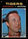 1971 O-Pee-Chee #389  Ed Brinkman  Front Thumbnail