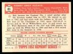1952 Topps REPRINT #85  Bob Kuzava  Back Thumbnail