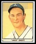 1941 Play Ball Reprint #68  Jack Knott  Front Thumbnail