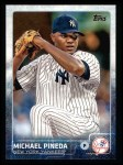 2015 Topps #152  Michael Pineda  Front Thumbnail