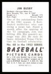 1952 Bowman REPRINT #68  Jim Busby  Back Thumbnail