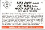 1953 Bowman REPRINT #44  Mickey Mantle / Yogi Berra / Hank Bauer  Back Thumbnail
