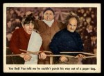 1959 Fleer Three Stooges #9   You Lied You Told Me He Could  Front Thumbnail