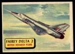 1957 Topps Planes #40 BLU  Fairey Delta 2 Front Thumbnail