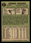 1967 O-Pee-Chee #52  Dennis Higgins  Back Thumbnail