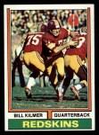 1974 Topps #58 ONE Billy Kilmer  Front Thumbnail