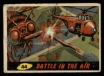 1962 Topps / Bubbles Inc Mars Attacks #44   Battle in the Air  Front Thumbnail