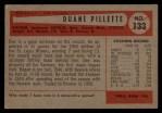 1954 Bowman #133  Duane Pillette  Back Thumbnail