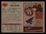 1957 Topps #42  Billy Wilson  Back Thumbnail