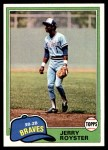 1981 Topps #268  Jerry Royster  Front Thumbnail
