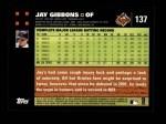 2007 Topps #137  Jay Gibbons  Back Thumbnail