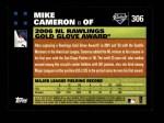 2007 Topps #306   -  Mike Cameron Golden Glove Back Thumbnail