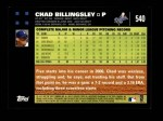 2007 Topps #540  Chad Billingsley  Back Thumbnail