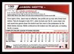 2013 Topps #130  Jason Motte   Back Thumbnail