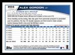 2013 Topps #204  Alex Gordon   Back Thumbnail