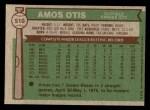 1976 Topps #510  Amos Otis  Back Thumbnail
