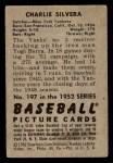 1952 Bowman #197  Charlie Silvera  Back Thumbnail