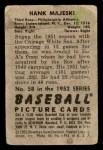 1952 Bowman #58  Hank Majeski  Back Thumbnail