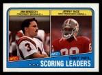 1988 Topps #218   -  Jerry Rice / Jim Breech Scoring Leaders Front Thumbnail