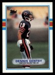 1989 Topps #65  Dennis Gentry  Front Thumbnail