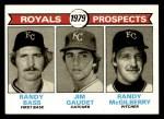 1979 Topps #707   -  Randy Bass / Jim Gaudet / Randy McGilberry Royals Prospects  Front Thumbnail