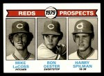 1979 Topps #717   -  Mike LaCross / Ron Oester / Harry Spilman Reds Prospects   Front Thumbnail